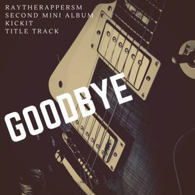Cover art for GOODBYE -KICK IT - TITLE TRACK