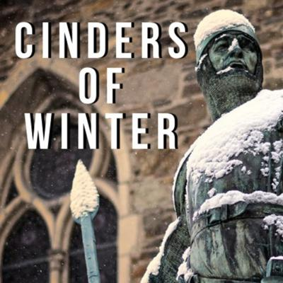 Cover art for The Cinders of Winter Ep 8: The White Wolf