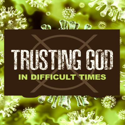 Cover art for Trusting God (Part 4) - Nightmares and Fear