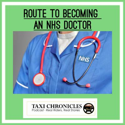 #453 The Route to becoming an NHS Doctor