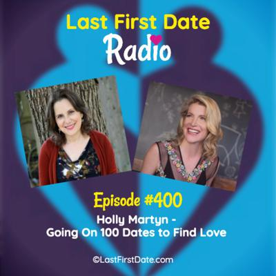 Cover art for EP 400: Holly Martyn - Going On 100 Dates to Find Love