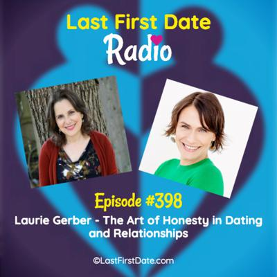Cover art for EP 398: Laurie Gerber - The Art of Honesty in Dating and Relationships