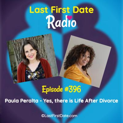 Cover art for EP 396: Paula Peralta - Yes, There is Life After Divorce