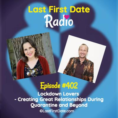 Cover art for EP 402: Lockdown Lovers - Expert Tips to Create a Great Relationship During Quarantine and Beyond