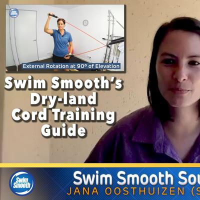 Cover art for Episode 23 - Swim Smooth's Dry-land Cord Training & Injury Prevention Routine with Coach Jana Oosthuizen