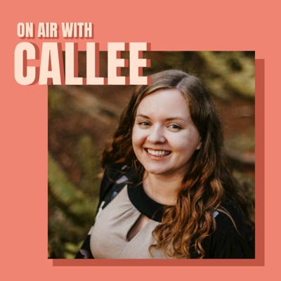 Cover art for On Air with Callee Ackland on Building a Successful Zero Waste Business