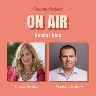 Cover art for Gender Bias with Dinah Spritzer and Vladimir Prikryl