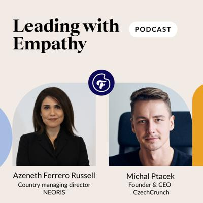 Cover art for Leading with Empathy with Azeneth Ferrero Russell and Michal Ptacek