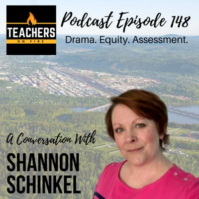 Cover art for 148 - Shannon Schinkel: Drama, Equity, and Assessment