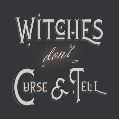 Cover art for S1 E17 Witches Don't Curse and Tell