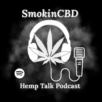 Cover art for What Is SmokinCBD About? What's To Come On This Podcast?