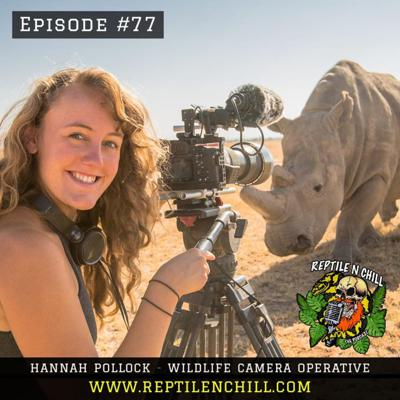 Cover art for Hannah Pollock - BBC Deadly 60, Stand Up for Nature Bicycle Cinema & NatGeo Explorer - 77 Reptile n Chill