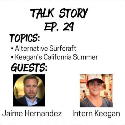 Cover art for Talk Story 29 with Jaime Hernandez and Intern Keegan