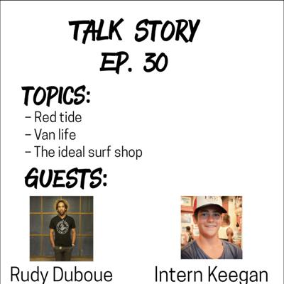 Cover art for Talk Story 30 with Rudy Duboue