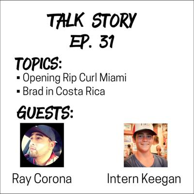 Cover art for Talk Story 31 with Ray Corona of Rip Curl