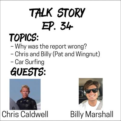 Cover art for Talk Story 34 with Billy Marshall and Chris Caldwell