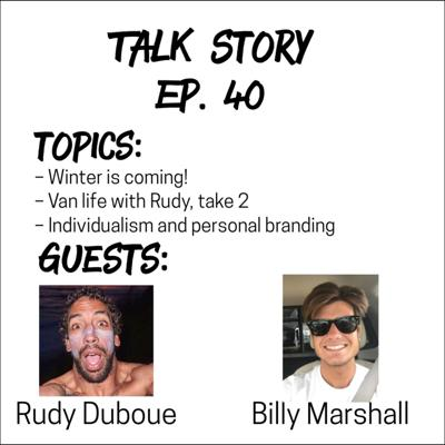 Cover art for Talk Story 40 with Rudy Duboue and Billy Marshall
