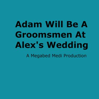 Cover art for What Makes A Good Groomsman?
