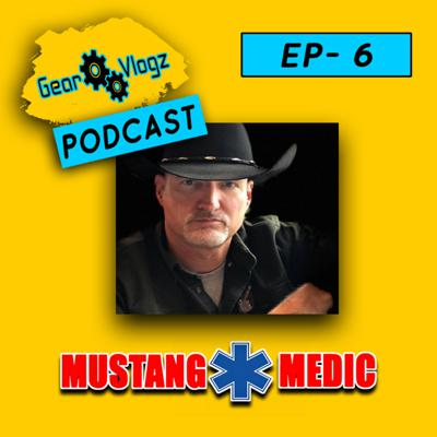 Cover art for Gear Vlogz: In The News Podcast Ep 6 | Interview with MustangMedic