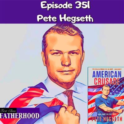 Cover art for #351 Pete Hegseth
