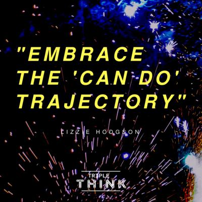 Cover art for Embrace The 'Can Do' Trajectory