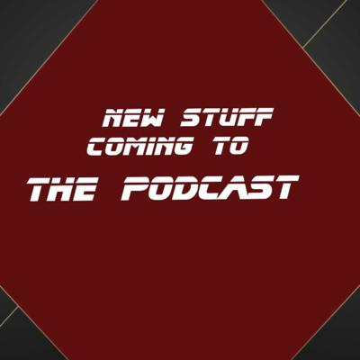 Cover art for New stuff coming to the podcast trailer