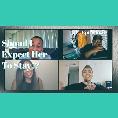 Cover art for Should I Expect Her To Stay!? EP. 50 | Talk To Me Podcast
