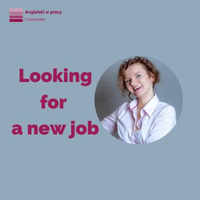 Cover art for Looking for a new job