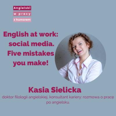Cover art for English at work: social media. Five mistakes you make!
