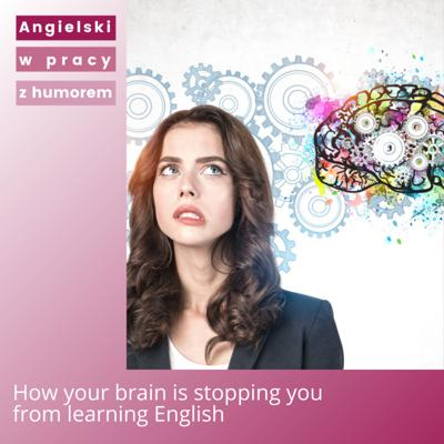 Cover art for How your brain is stopping you from learning English