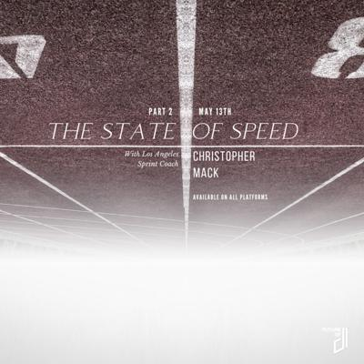 Cover art for Ep. 4 - Part 2 of The State of Speed - Stop lying about your 40m time!