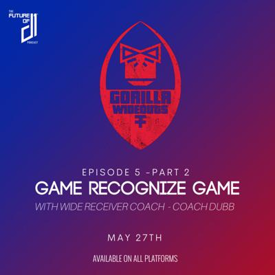 Cover art for Ep.6 - Game Recognize Game with Coach Dubb, Part 2