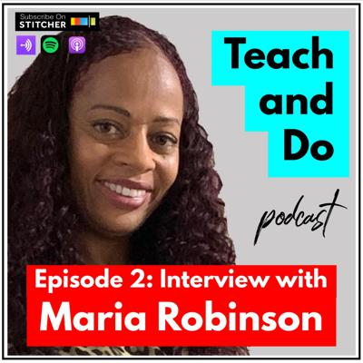 Cover art for #2: Maria Robinson - A Talk About Balancing Work And Passions