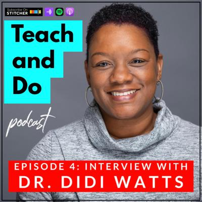 Cover art for #4: Dr. Didi Watts – Vicarious Trauma and Viewing Teachers as Leaders