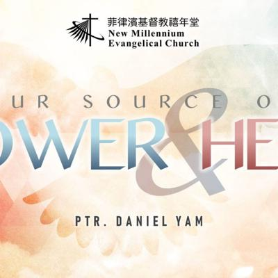 Cover art for Our Source of Power and Help - Ptr. Daniel Yam (3.21.21 NMEC Worship)