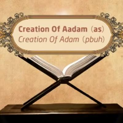 Cover art for Creation Of Aadam (AS) – Episode 02 – Stories of The Prophets – Dr. Mufti Ismail Menk (English)
