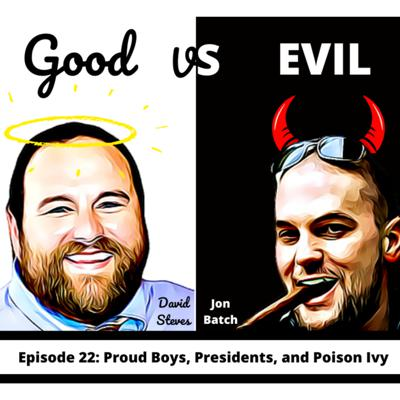 Cover art for S1E22: Proud Boys, Presidents, and Poison Ivy