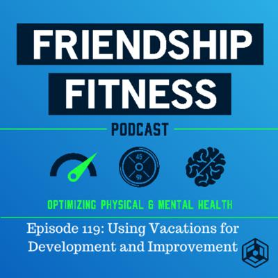 Cover art for Episode 119: Using Vacations for Development and Improvement