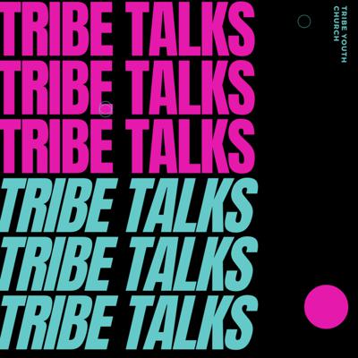 Cover art for Tribe Talks Episode 9 - How do I get closer to God? - Fasting