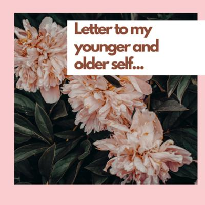 Cover art for Letter to my young and old self...