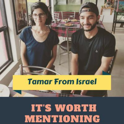 Cover art for Ep 11: Travelling experience in India (feat. Tamar from Israel)