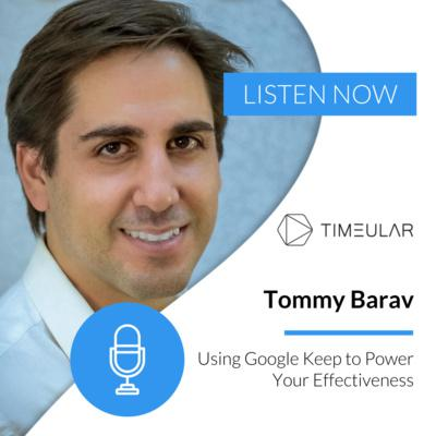 Cover art for Ep 19: Tommy Barav - Using Google Keep to Power Your Effectiveness