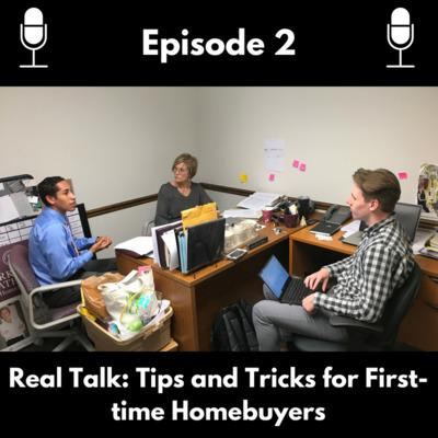 Cover art for Episode 2: Tips and Tricks for First-Time Homebuyers