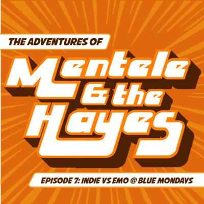 Mentele And The Hayes