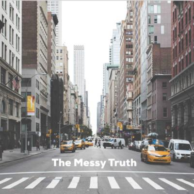 Cover art for   THE MESSY TRUTH   Real Eyes Realize