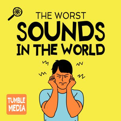 Cover art for The Worst Sounds in the World