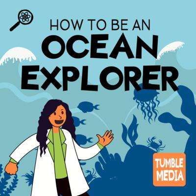 Cover art for How to Be an Ocean Explorer