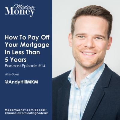 Cover art for #14 - How to Pay Off Your Mortgage In Less Than 5 Years