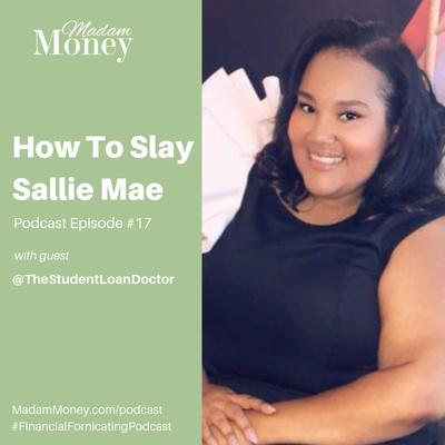 Cover art for #17 - How to Slay Sallie Mae