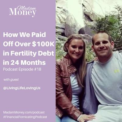 Cover art for #18 - How We Paid Off Over $100K in Fertility Debt in 24 Months